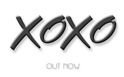 XOXO is OUT NOW!!!