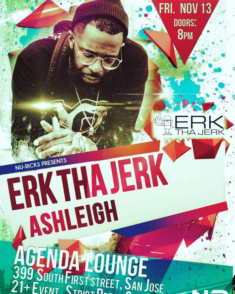 Ashleigh Nickerson Erk Tha Jerk Show Flier